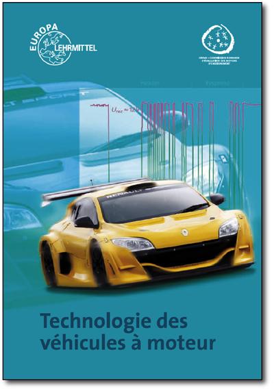 Technologie des véhicules à moteur édition 2010