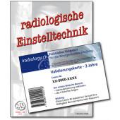 Radiologische Einstelltechnik mit website iradiology.ch - Gültigkeit von 3 Jahren